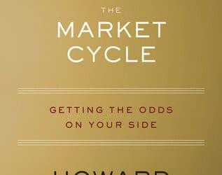 "Howard Marks ""Mastering the Market Cycle"""