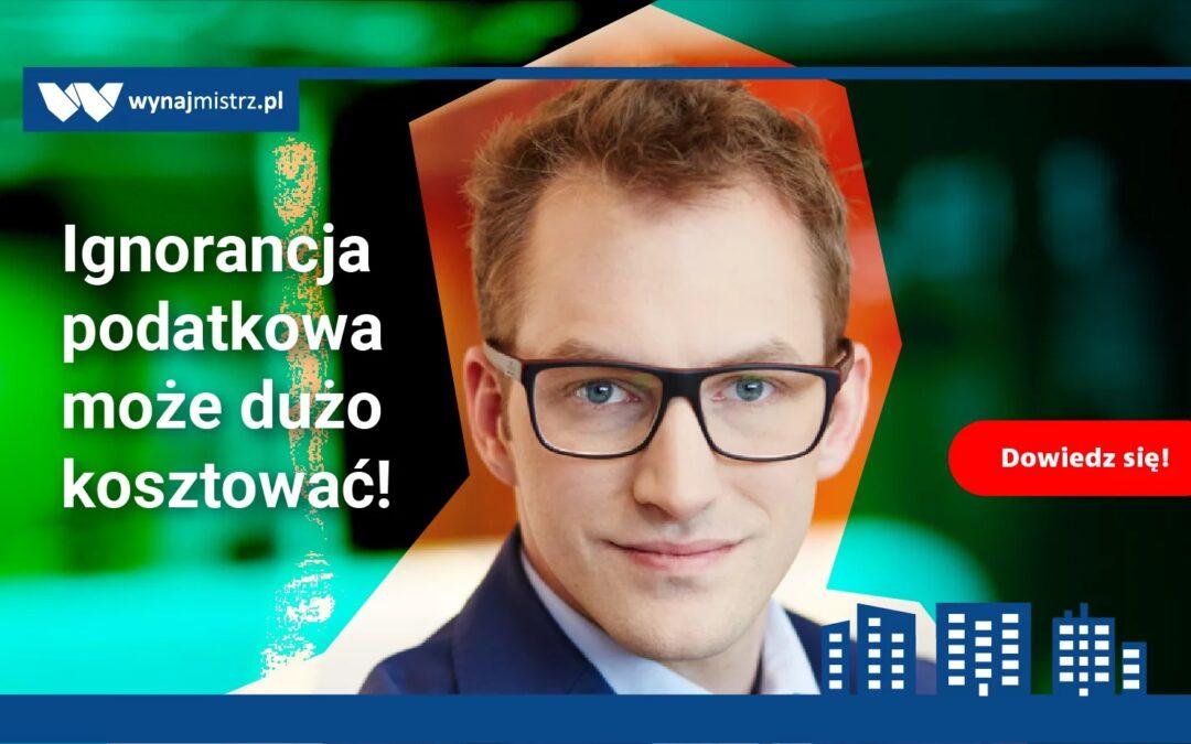 Ignorancja podatkowa może dużo kosztować – w nieruchomościach także! (Wynajmistrz.pl)